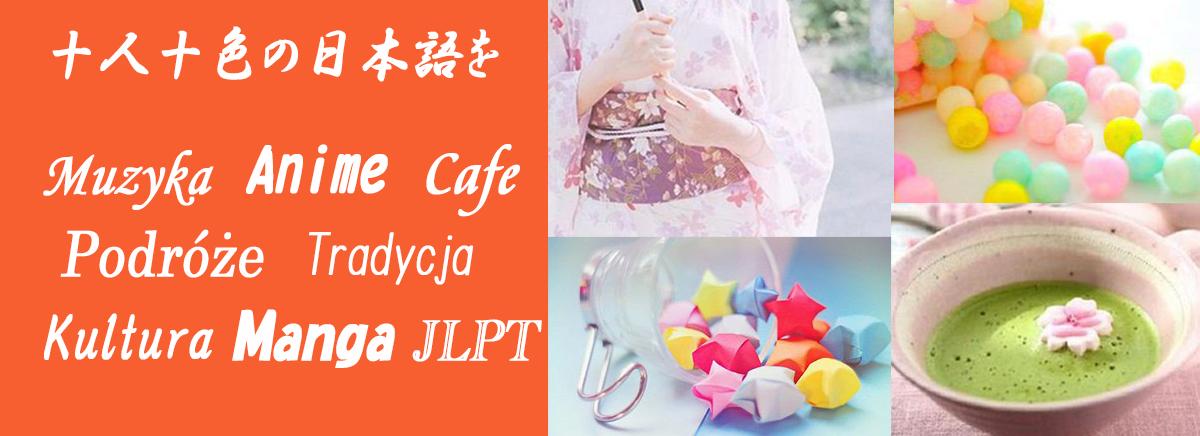 AKARI kursy języka japońskiego Manga,Anime,JLPT5