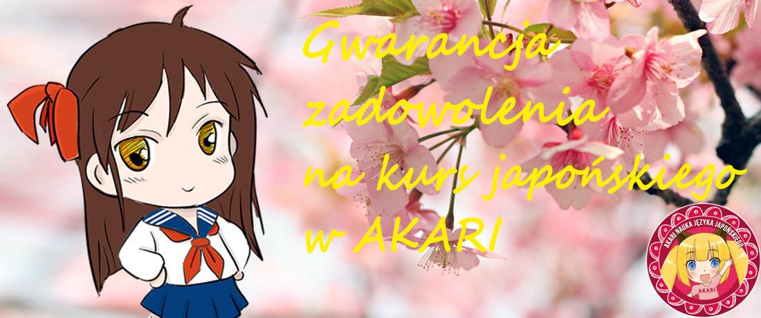 Gwarancja zadowolenia na kurs japońskiego w AKARI